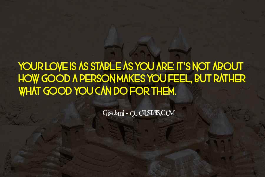 Love Feels Like Quotes #120718