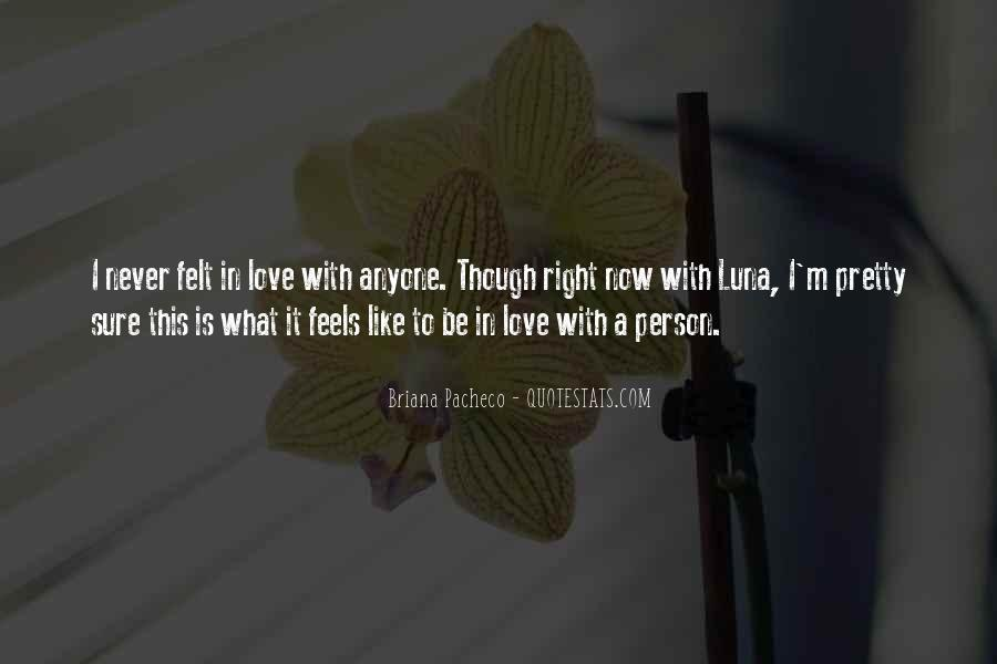 Love Feels Like Quotes #209205
