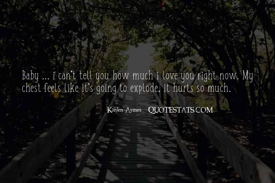 Love Feels Like Quotes #51543