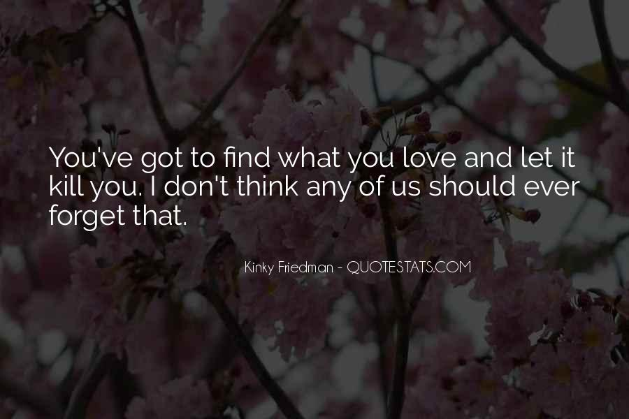 Love Find You Quotes #114277