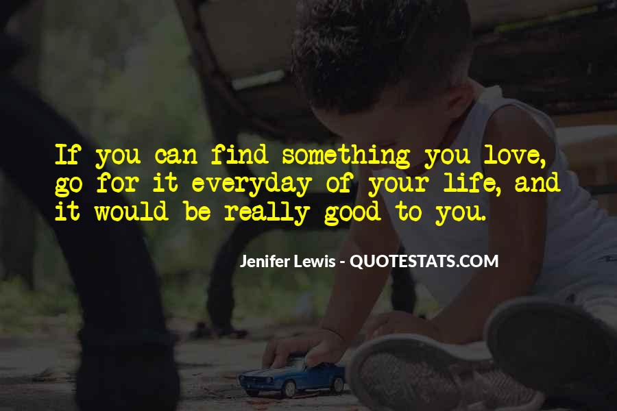 Love Find You Quotes #128568