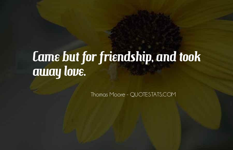 Love For Friendship Quotes #357160