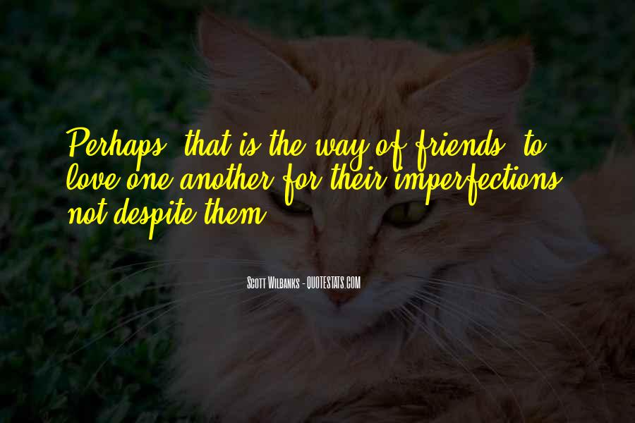 Love For Friendship Quotes #365247