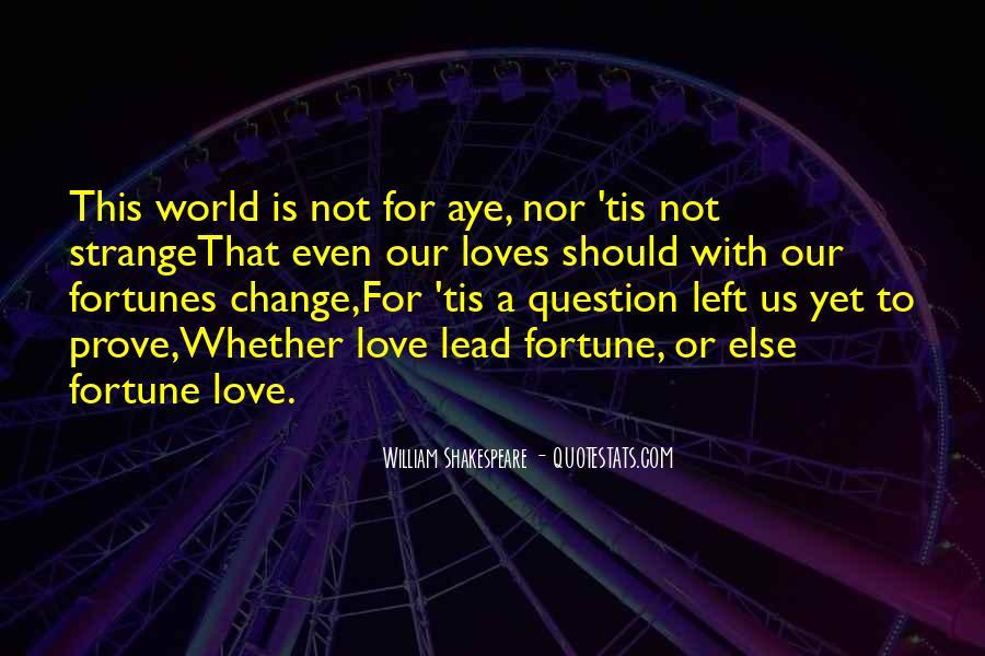 Love Fortunes Quotes #1476205