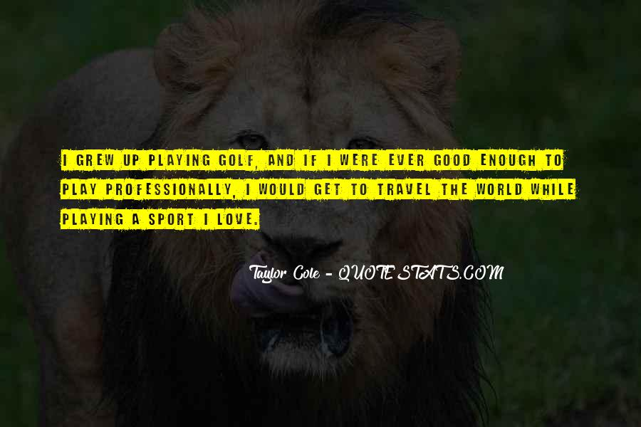 Top 78 Love Golf Quotes Famous Quotes Sayings About Love Golf