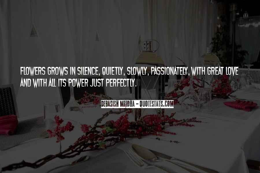 Love Grows Slowly Quotes #1731064