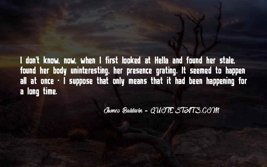 Love Happen Only Once Quotes #1371057