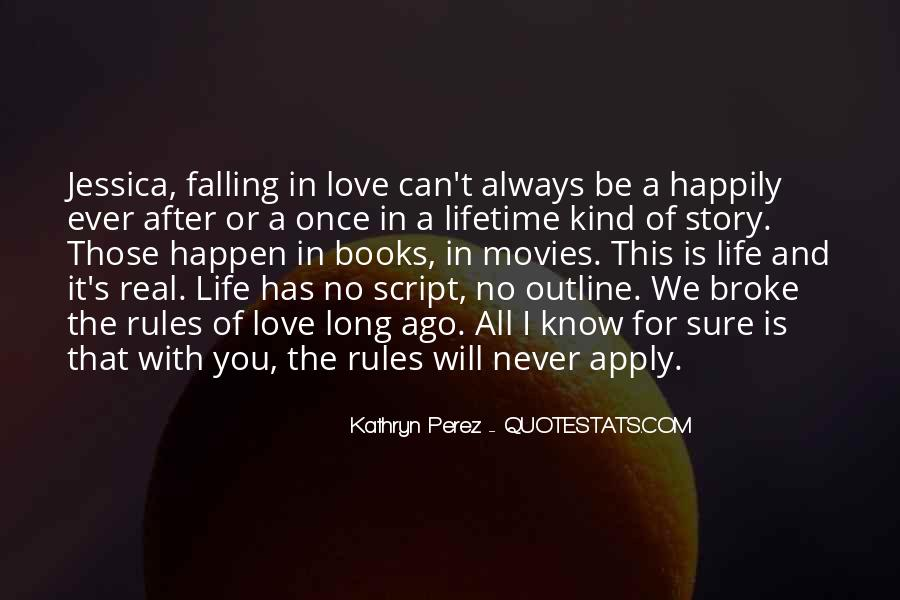 Love Happen Only Once Quotes #29547