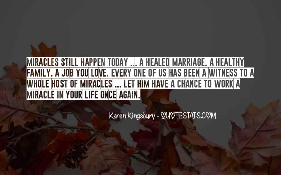 Love Happen Only Once Quotes #909093
