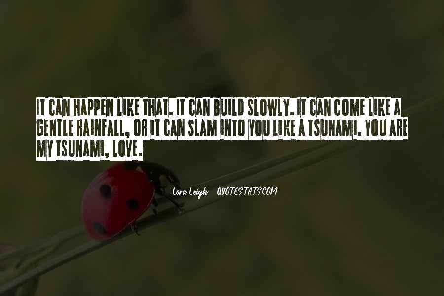 Love Happen Quotes #235996