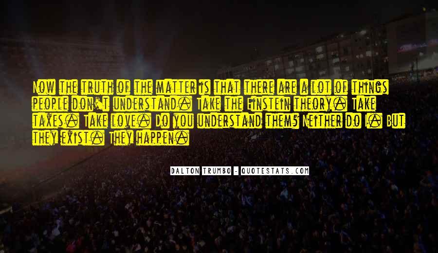 Love Happen Quotes #239701