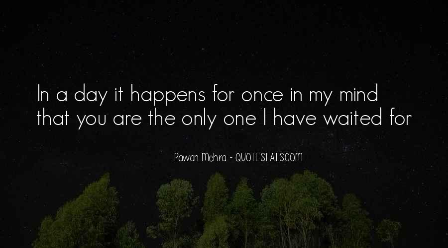 Love Happens Only Once In Life Quotes #1439133