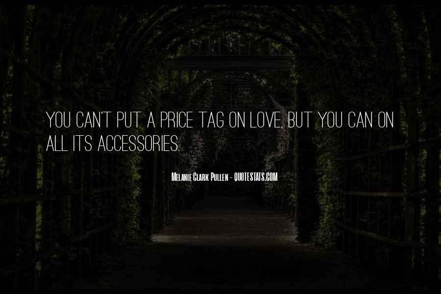 Love Has A Price Tag Quotes #75614