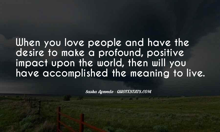 Love Has No Meaning Quotes #3765