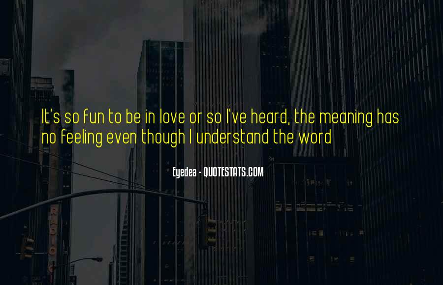 Love Has No Meaning Quotes #79450