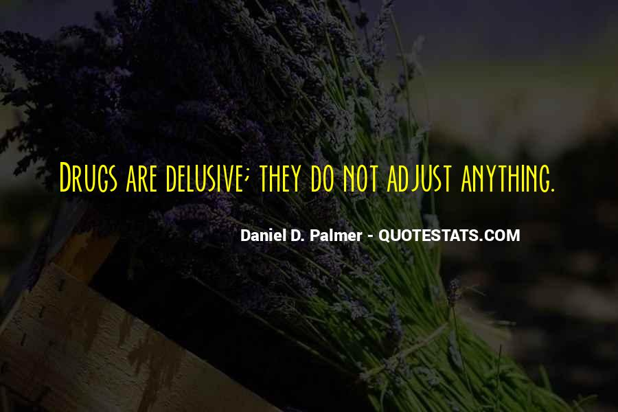 Quotes About Delusive #263437