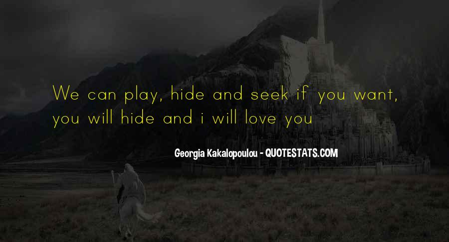 Love Hide And Seek Quotes #1766366