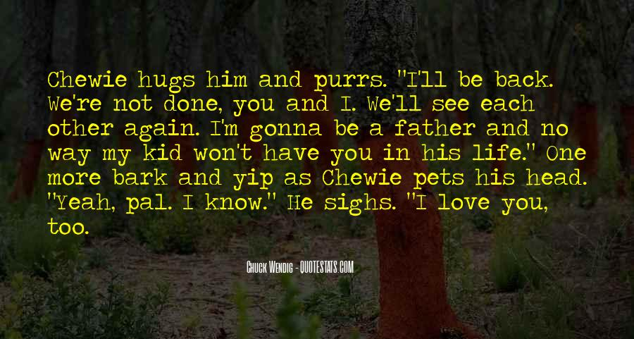 Love His Hugs Quotes #1247935