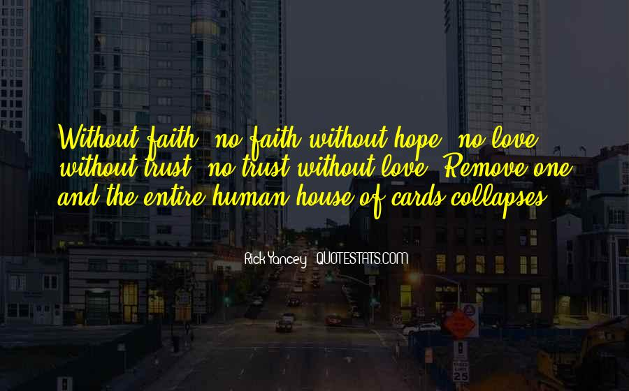 Love Hope Faith Trust Quotes #1008086