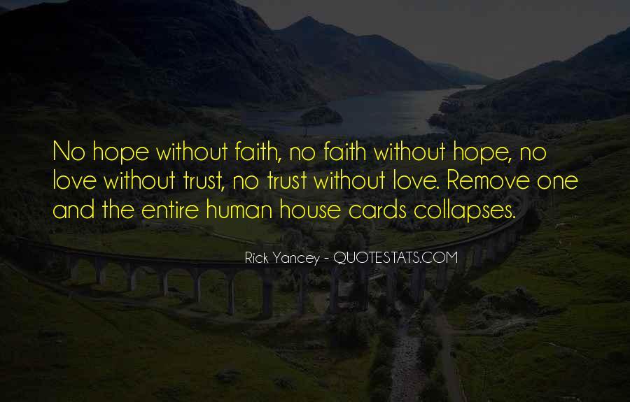 Love Hope Faith Trust Quotes #1088110