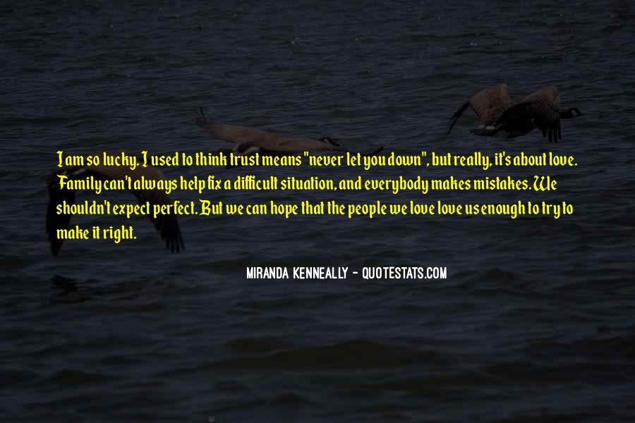 Love Hope Faith Trust Quotes #1319368