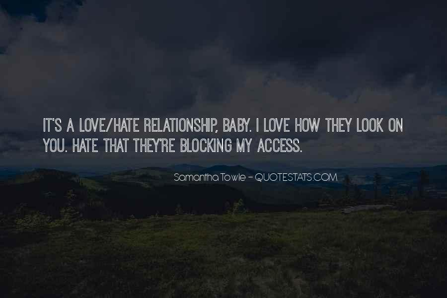 Love How You Look Quotes #1073796