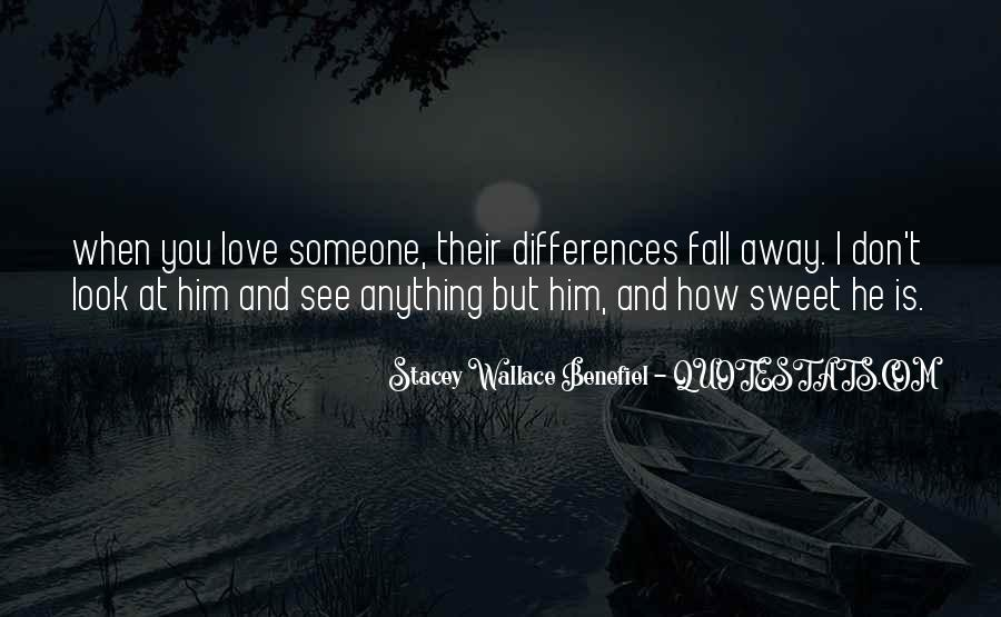 Love How You Look Quotes #1209106