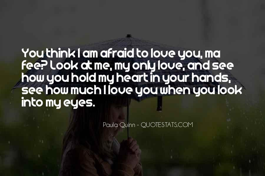 Love How You Look Quotes #1398678