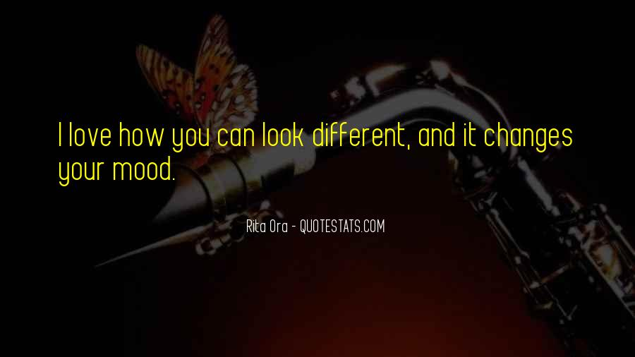 Love How You Look Quotes #1505085