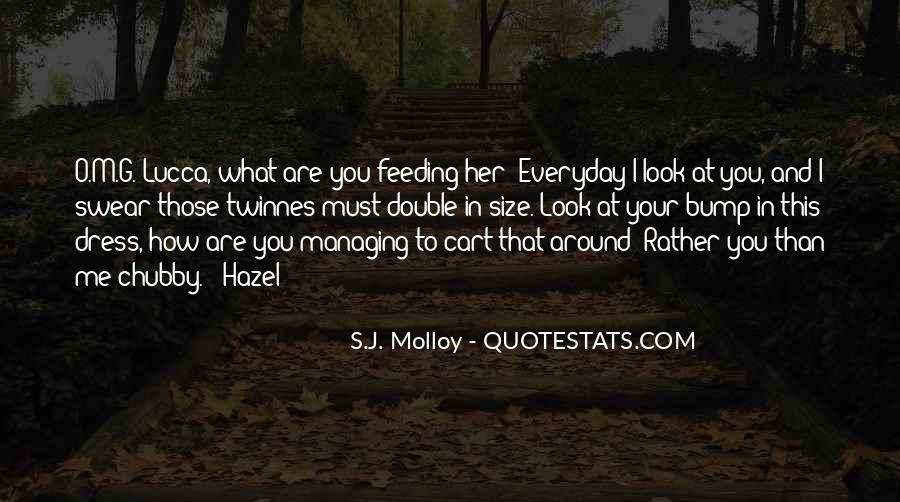 Love How You Look Quotes #285784