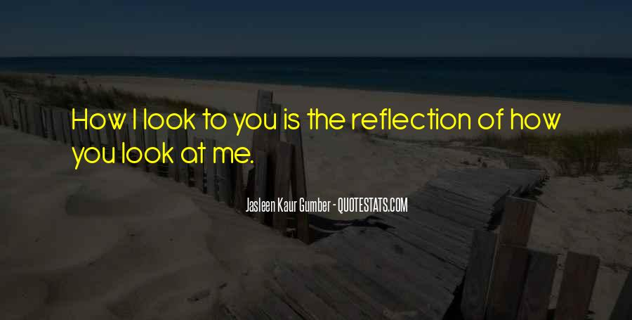 Love How You Look Quotes #472839