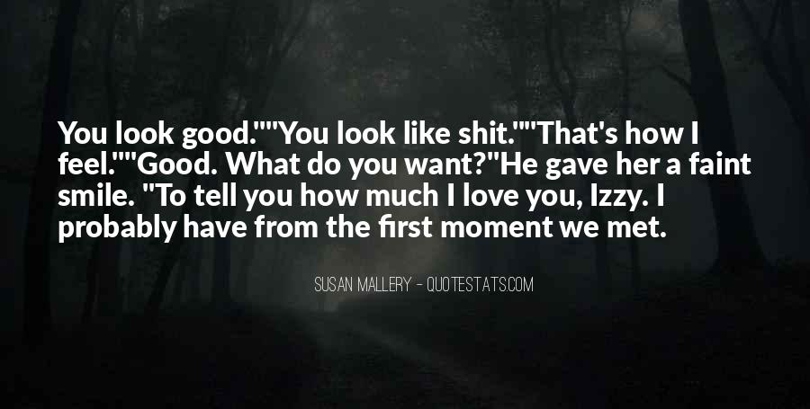 Love How You Look Quotes #839644