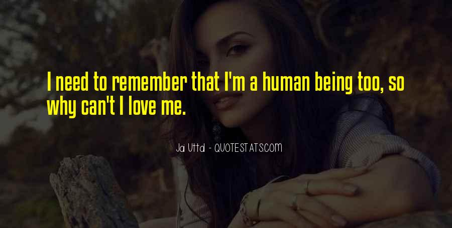 Love Human Being Quotes #239276