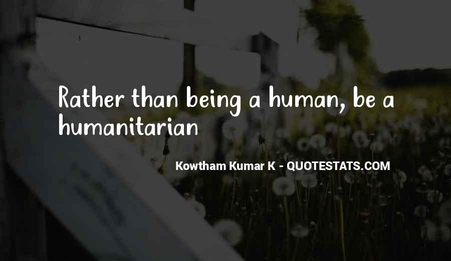 Love Human Being Quotes #342113