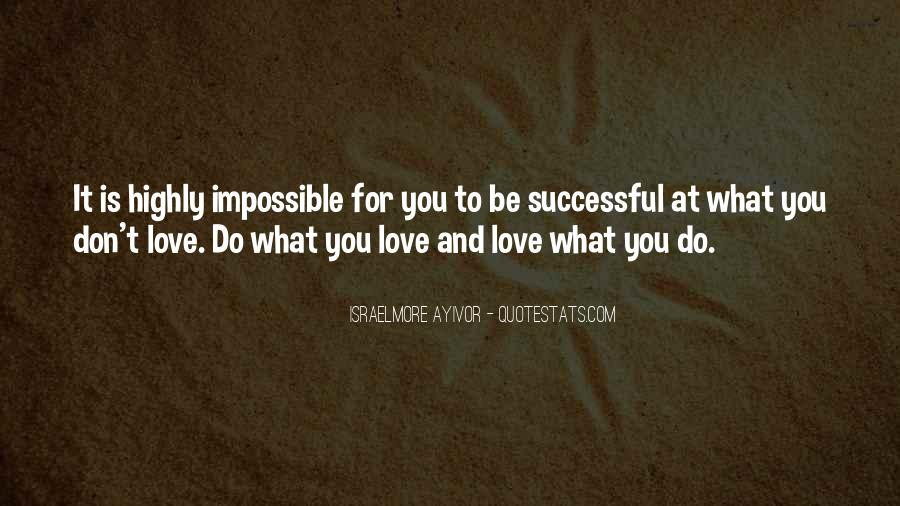Love Impossibility Quotes #1045186