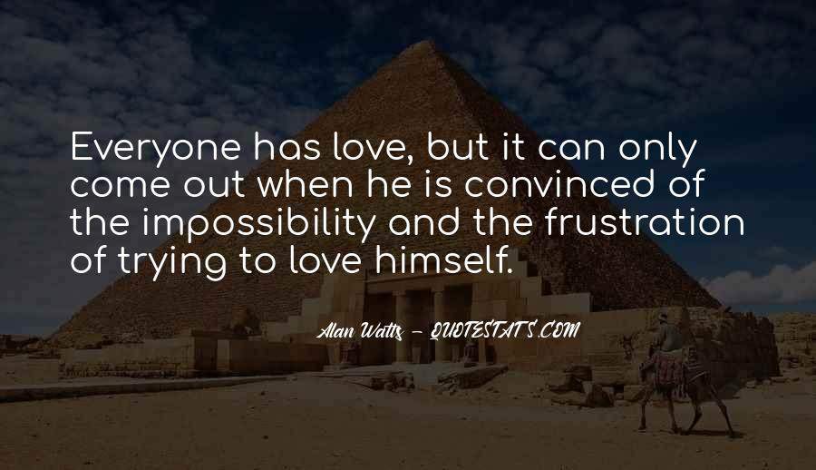 Love Impossibility Quotes #1545750