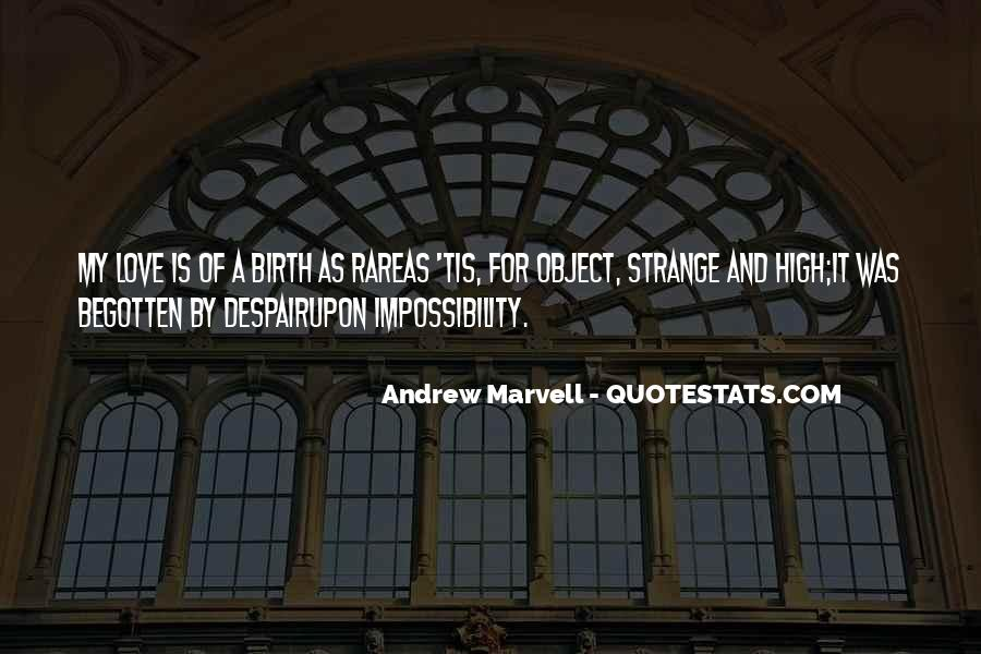 Love Impossibility Quotes #1644370