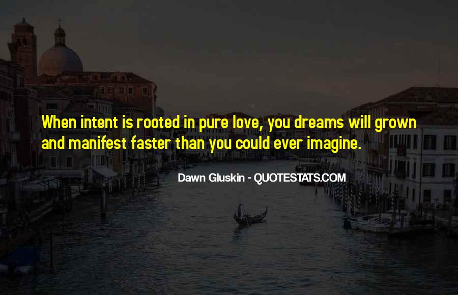 Love Intention Quotes #1336413