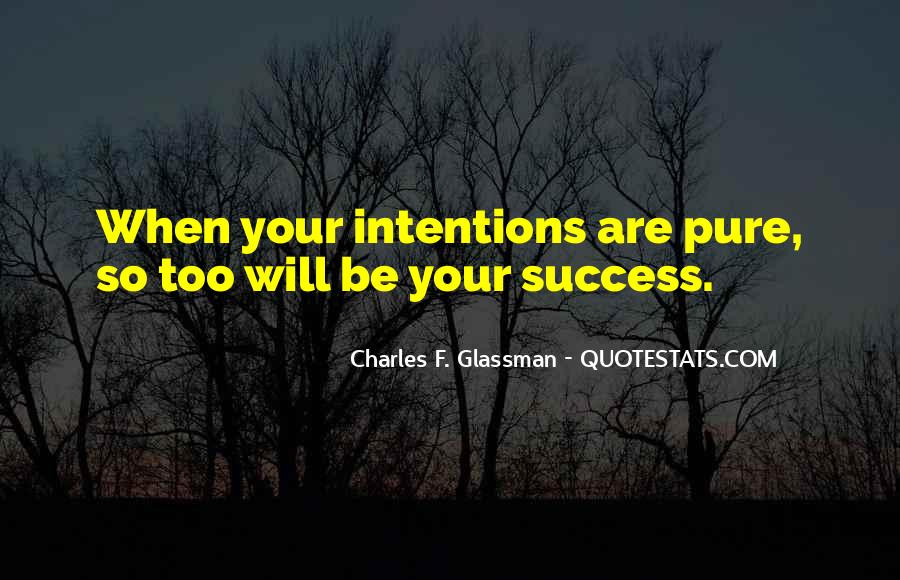 Love Intention Quotes #1508595