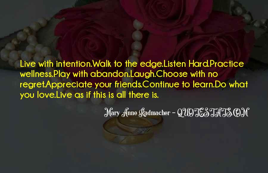 Love Intention Quotes #1654539