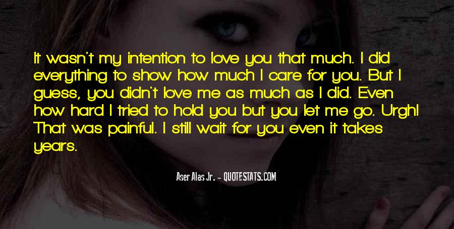 Love Intention Quotes #1692487