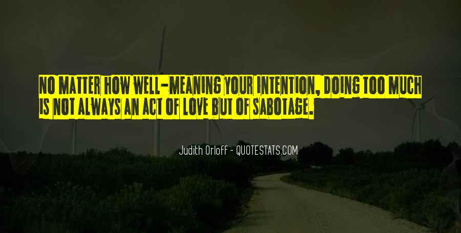 Love Intention Quotes #670623