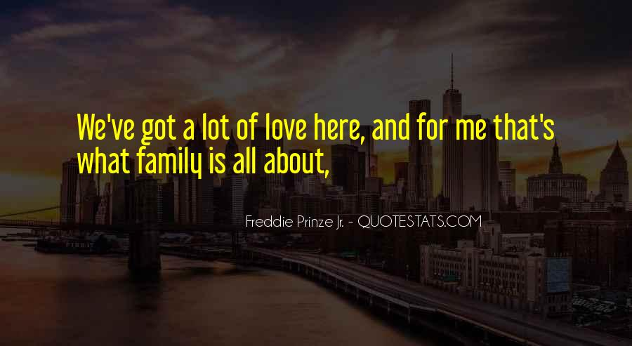 Love Is All About Quotes #230238