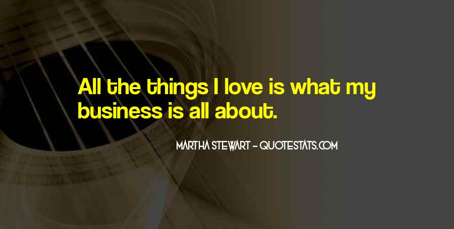Love Is All About Quotes #248108