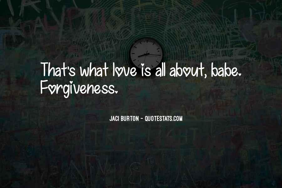 Love Is All About Quotes #335013