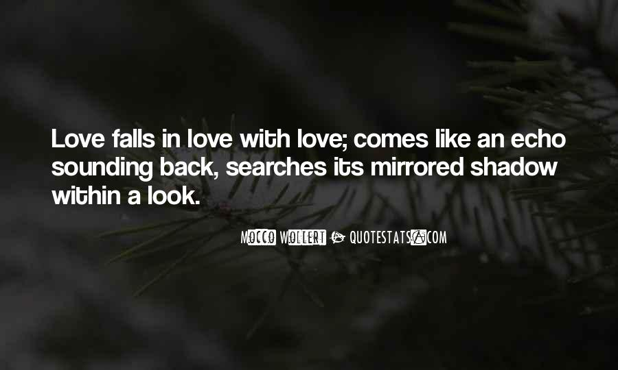 Love Is Like A Shadow Quotes #1203659