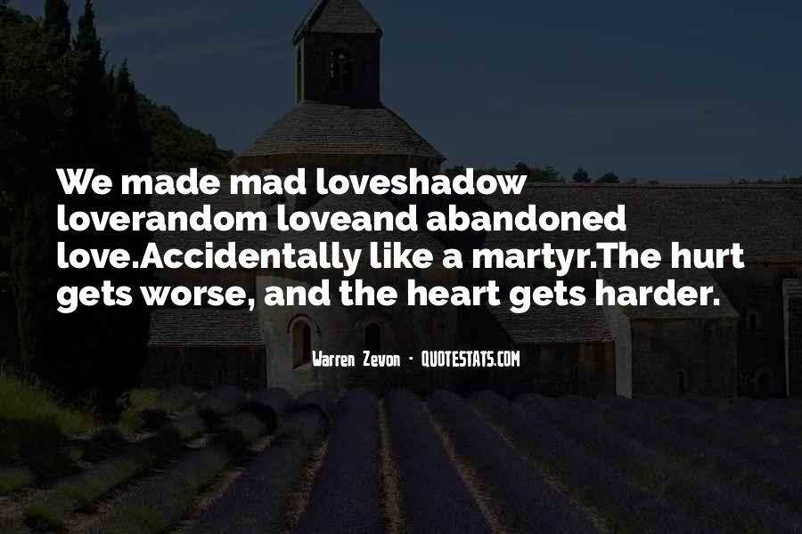 Love Is Like A Shadow Quotes #1356837