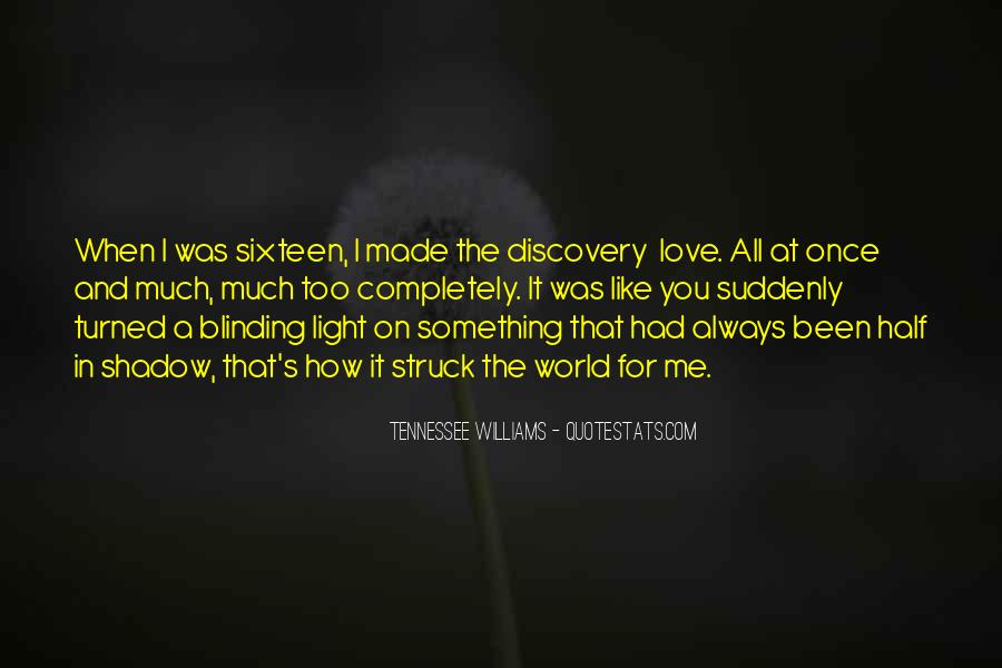 Love Is Like A Shadow Quotes #1632564