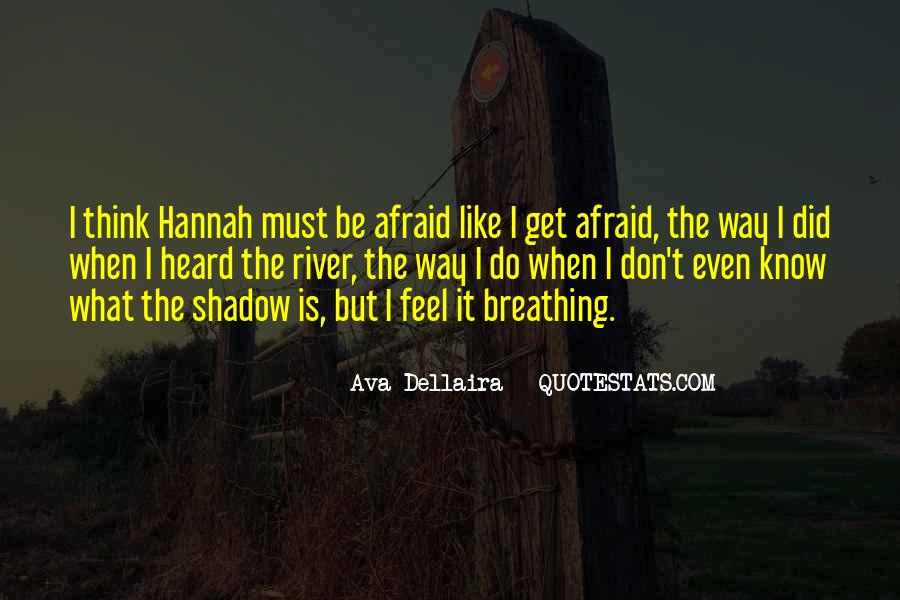 Love Is Like A Shadow Quotes #47568