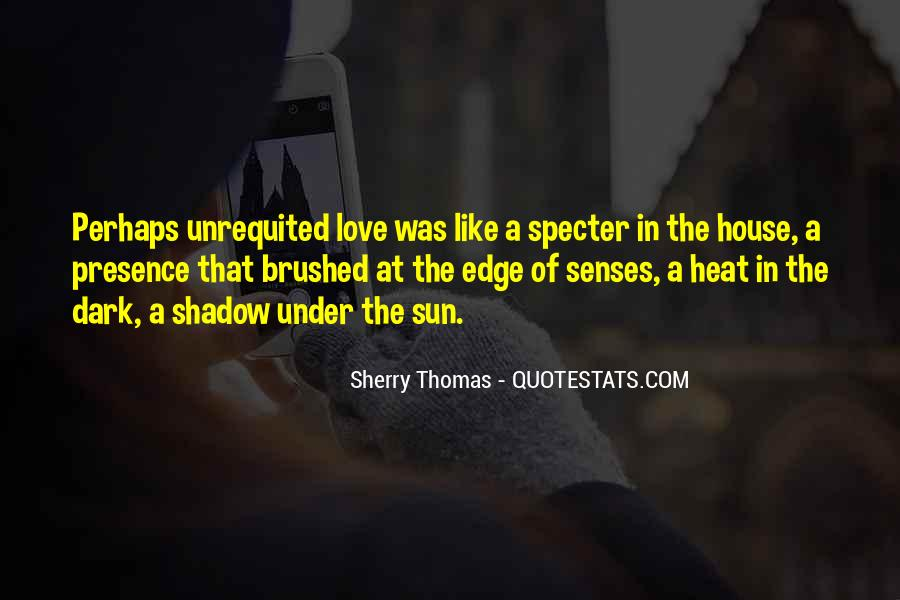 Love Is Like A Shadow Quotes #602172